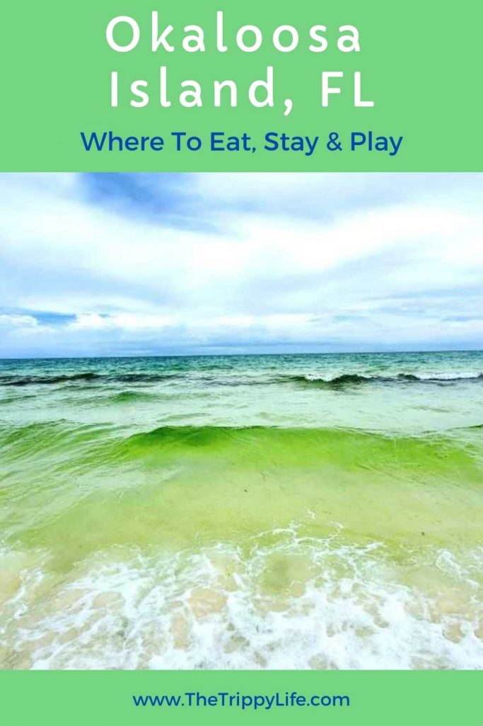 Okaloosa Island, Florida Where To Eat Stay & Play