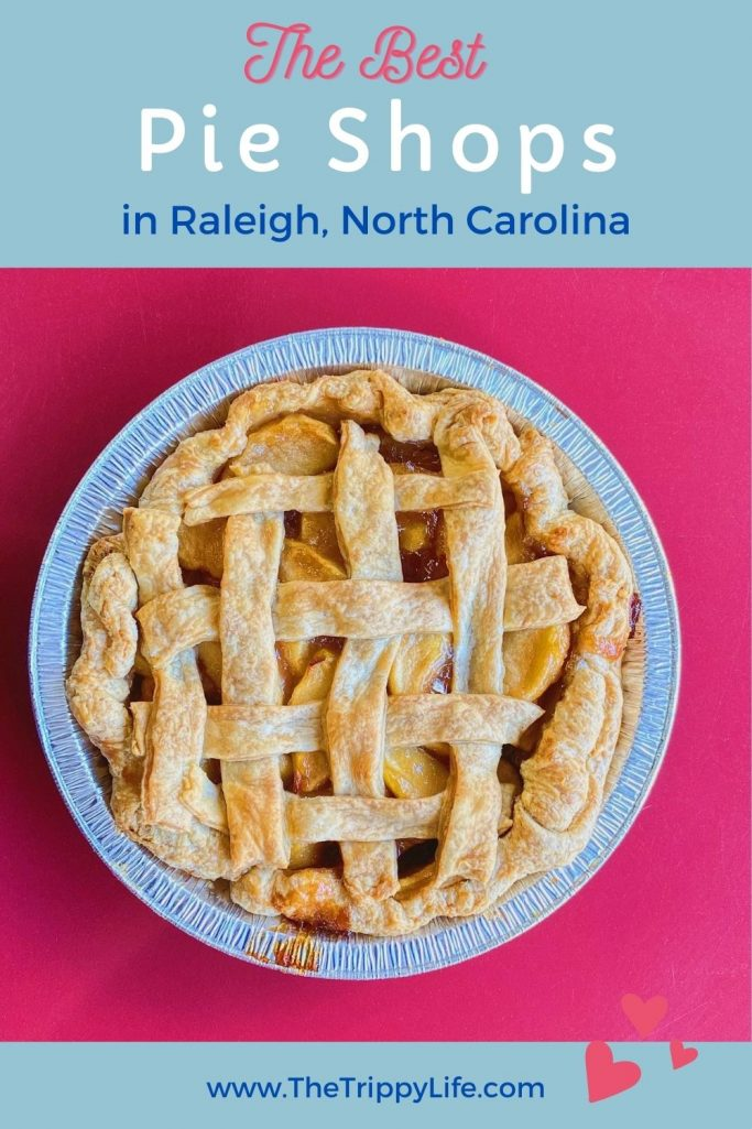 The Best Pie Shops In Raleigh NC Pinterest